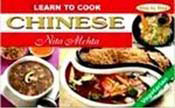 Learn to Cook Chinese (Hard Cover & All Colour)