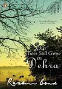 Our Trees Still Grow In Dehra (Paperback)