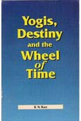 YOGIS DESTINY AND THE WHEEL OF TIME