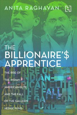 The Billionaires Apprentice : The Rise of the Indian