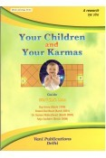 Your Children & Your Karmas