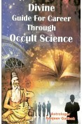 Devine Guide for Career through Occult Scirnce