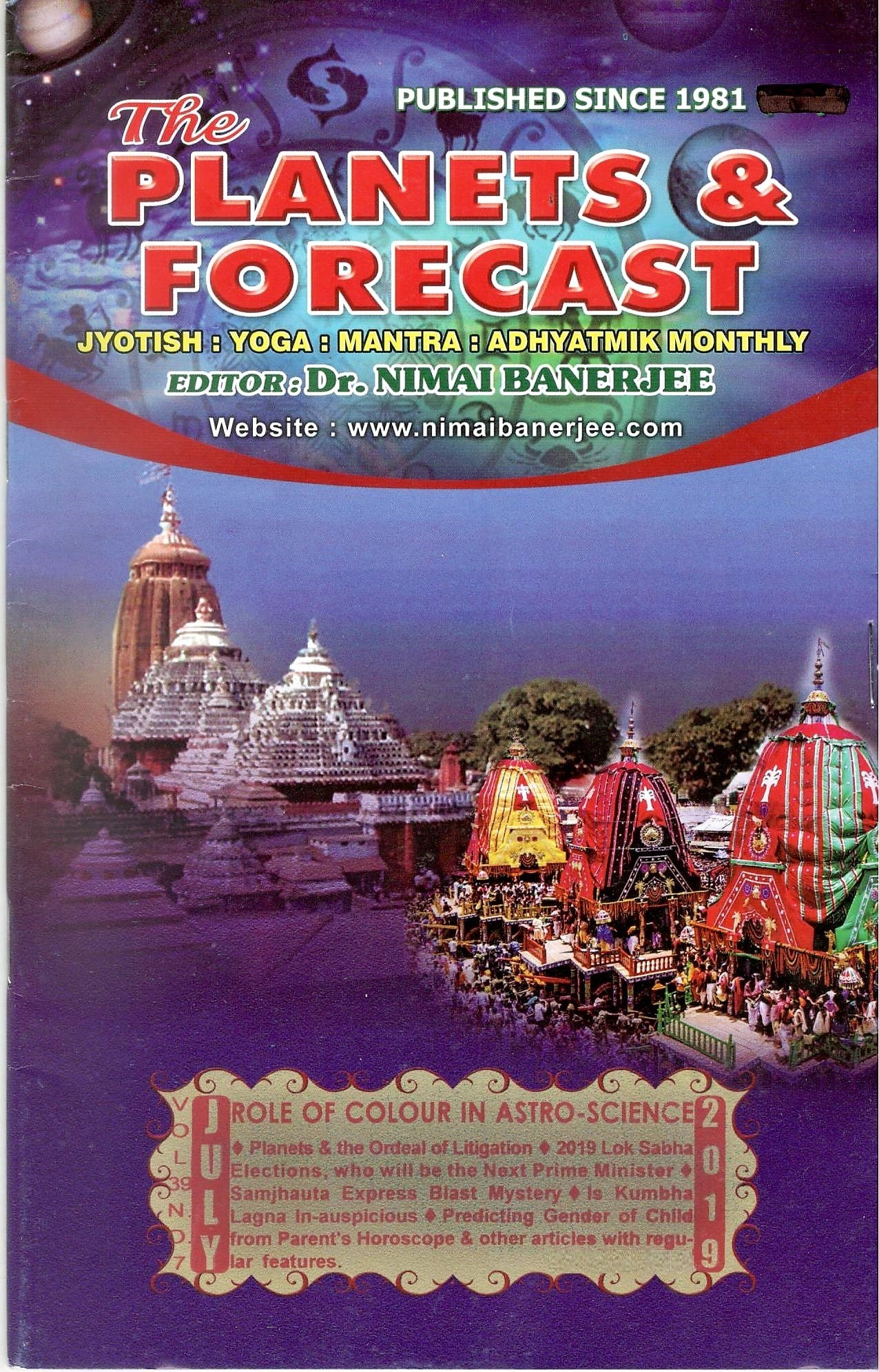 Planets & Forecast Monthly Magazine -July 2019(Cuttack) - Rs