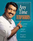 Sanjeev Kapoors Any Time Temptations