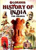 Glorious History of India for Children