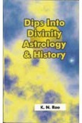 Dips into Divinity Astrology and History(PB)