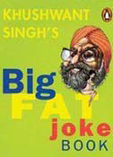 Khushwant Singhs Big Fat Joke Book