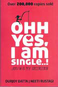 Ohh Yes I Am Single! And So Is My Girlfriend! (paperback)