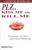 Plz. Kiss me or Kill me(Paperback)