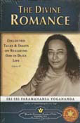 The Divine Romance: Collected Talks and Essays on Realizing God