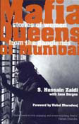 Mafia Queens Of Mumbai: Stories of Women From The Ganglands (Pap