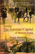 Simla The Summer Capital of British India (Paperback)