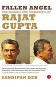 Fallen Angel: The Making and Unmaking of Rajat Gupta (Paperback)